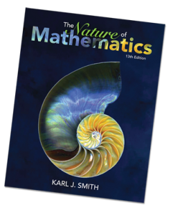Welcome to The Nature of Mathematics 13th Edition